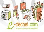 """La déchèterie virtuelle """"www.e-dechet.com"""" fait peau neuve"""